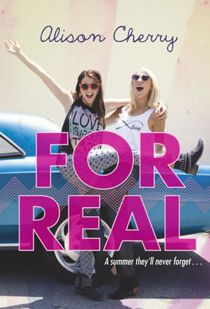 For Real by author Alison Cherry